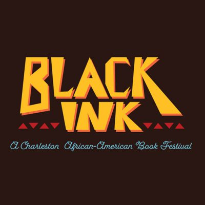 Black Ink: A Charleston African-American Book Festival